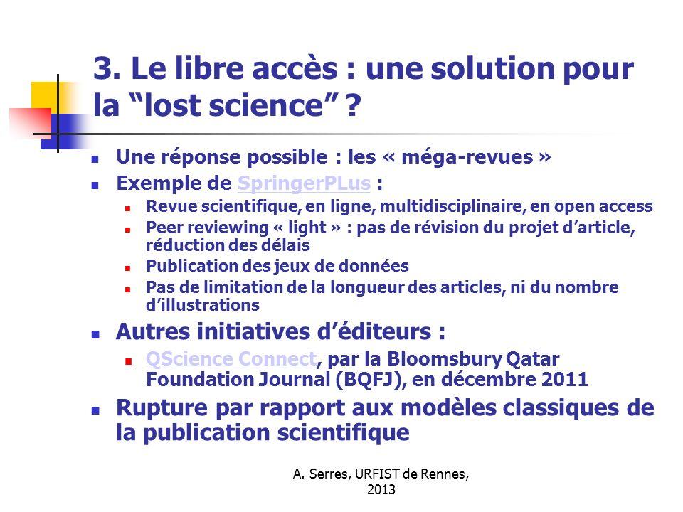 3. Le libre accès : une solution pour la lost science