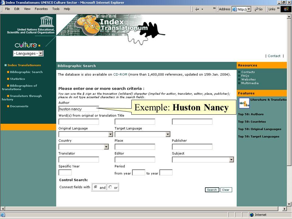 Exemple: Huston Nancy Voir les Statistiques de traduction