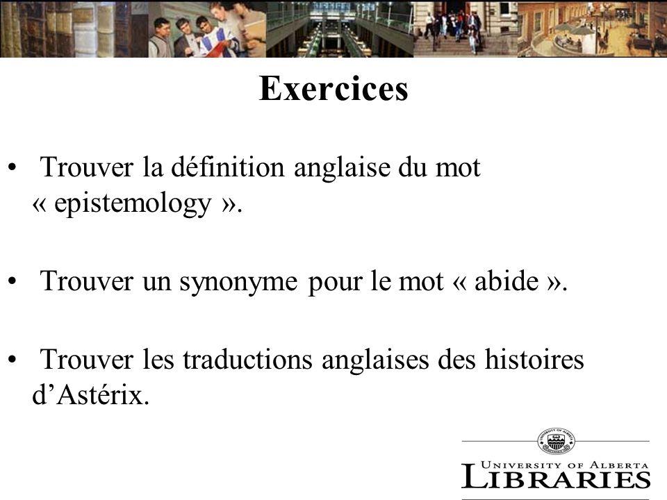 Exercices Trouver la définition anglaise du mot « epistemology ».