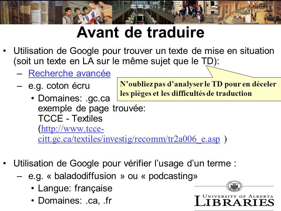 Avant de traduire Utilisation de Google pour trouver un texte de mise en situation (soit un texte en LA sur le même sujet que le TD):