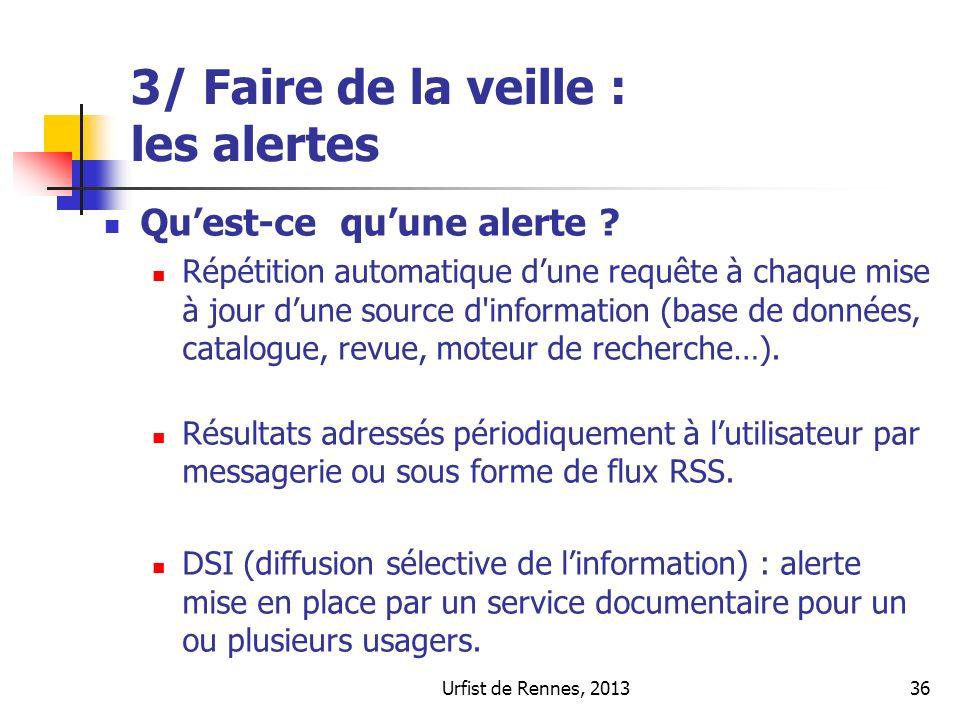 3/ Faire de la veille : les alertes