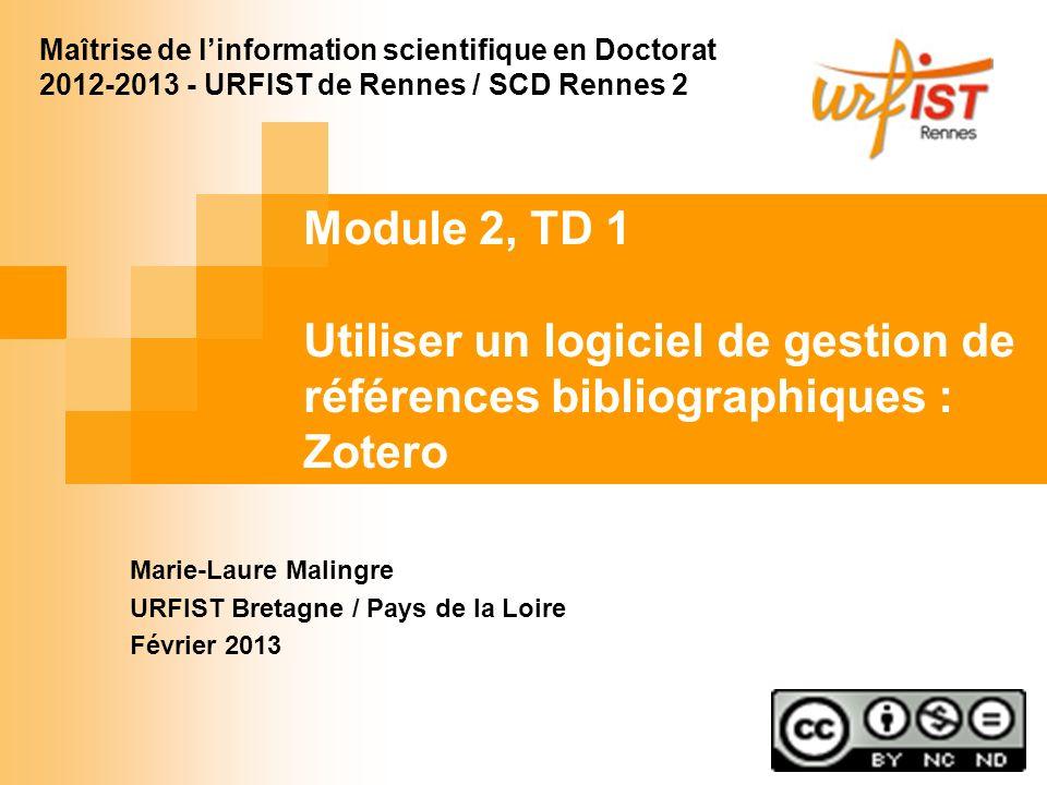 Marie-Laure Malingre URFIST Bretagne / Pays de la Loire Février 2013