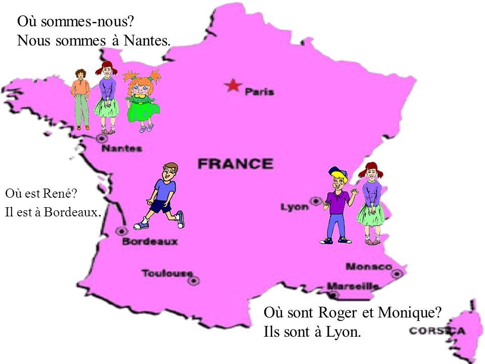 Où sont Roger et Monique Ils sont à Lyon.