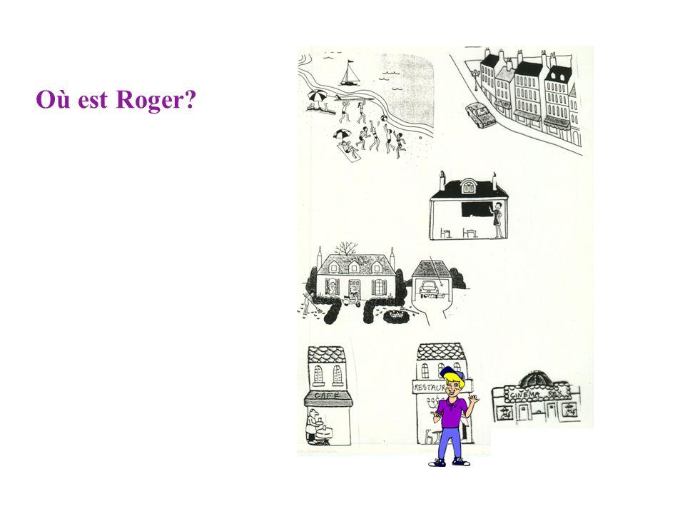Où est Roger