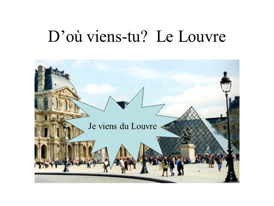 D'où viens-tu Le Louvre