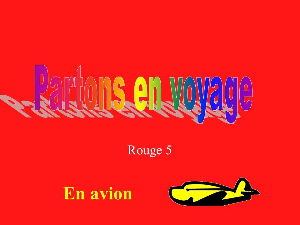 Partons en voyage Rouge 5 En avion