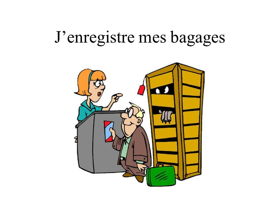 J'enregistre mes bagages