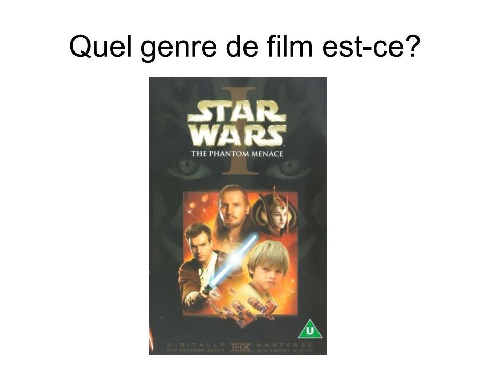 Quel genre de film est-ce