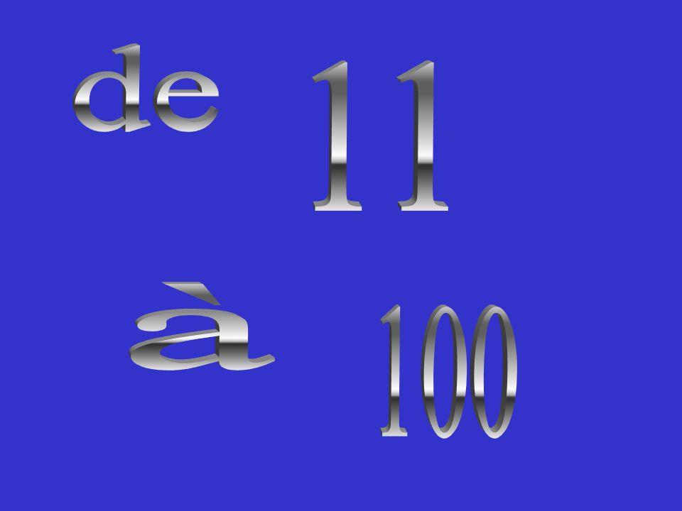 de 11 à 100