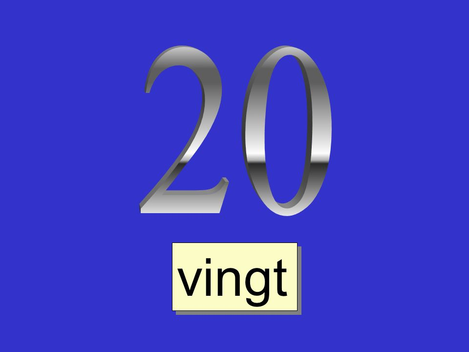 20 vingt