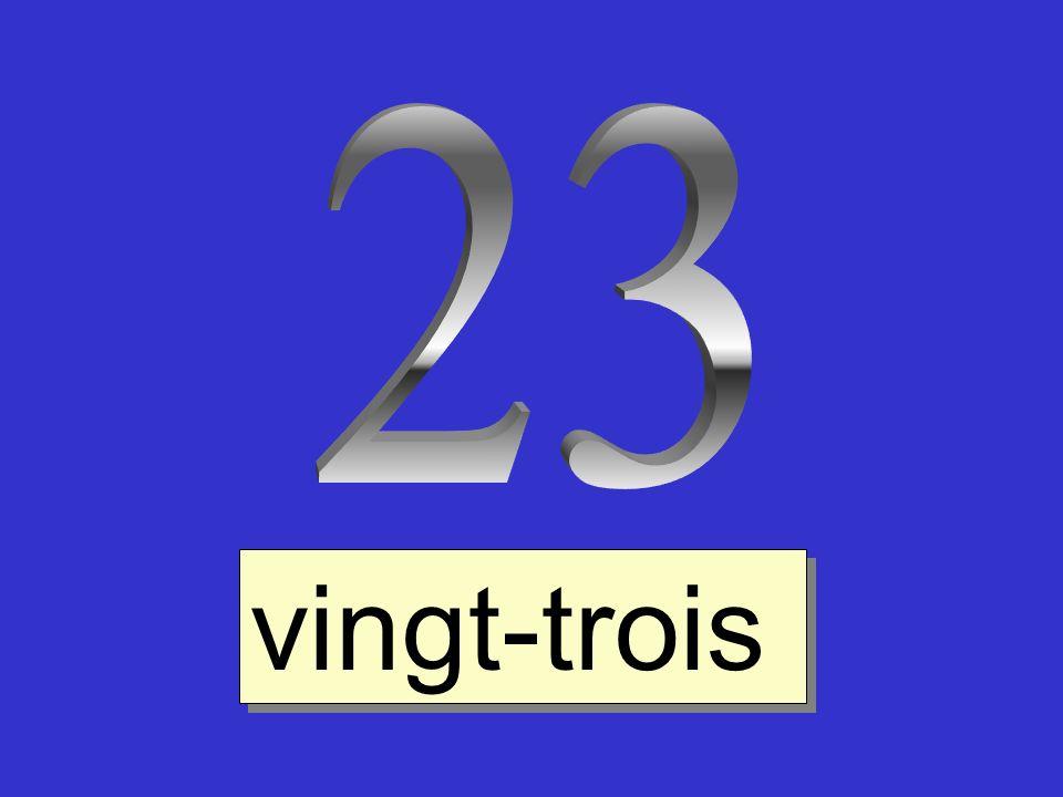 23 vingt-trois