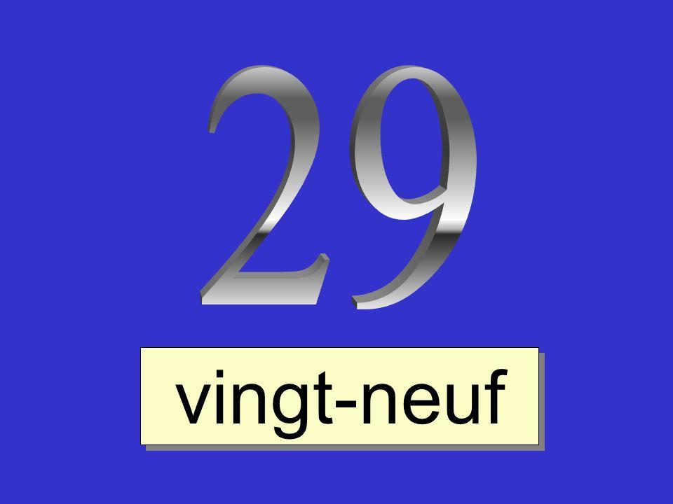 29 vingt-neuf