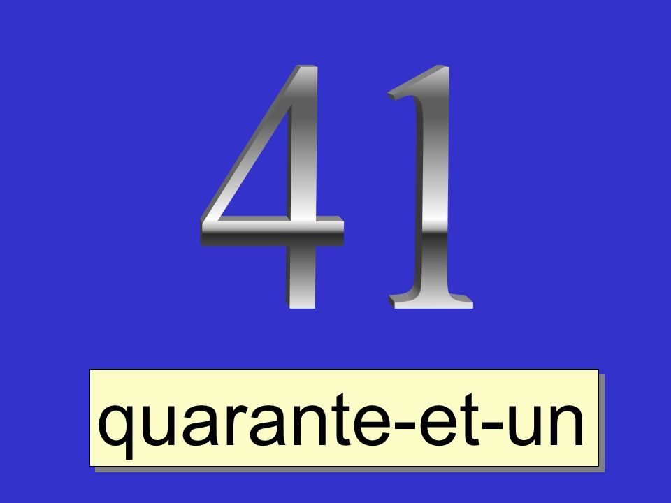 41 quarante-et-un