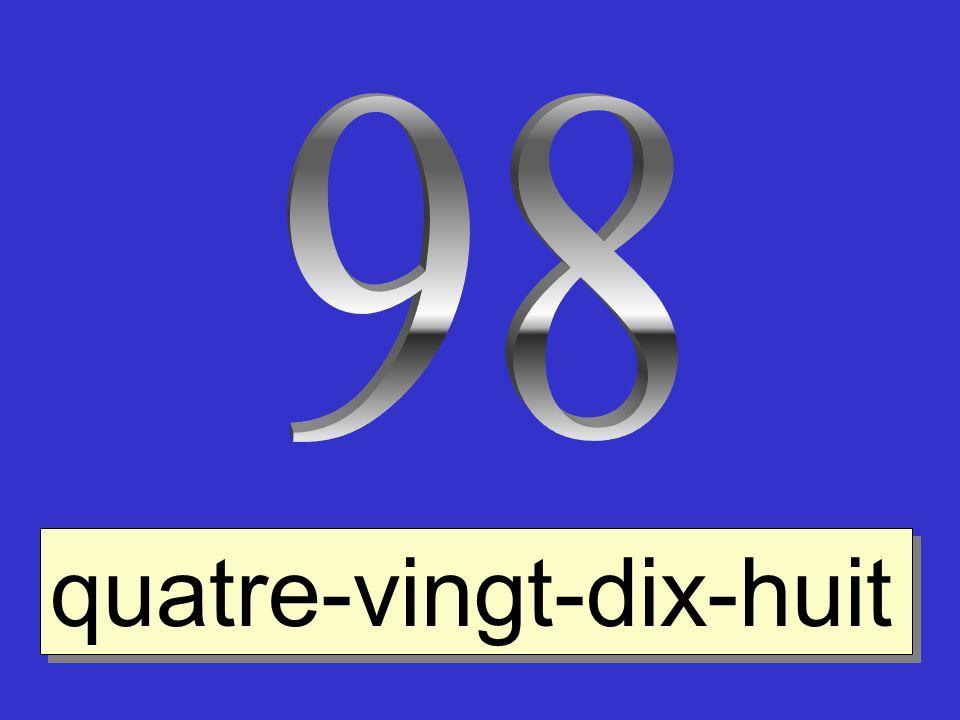 98 quatre-vingt-dix-huit