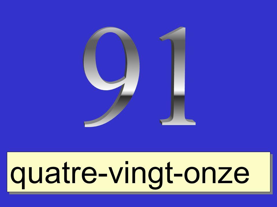 91 quatre-vingt-onze