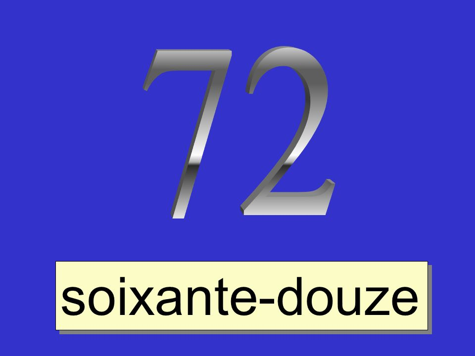 72 soixante-douze