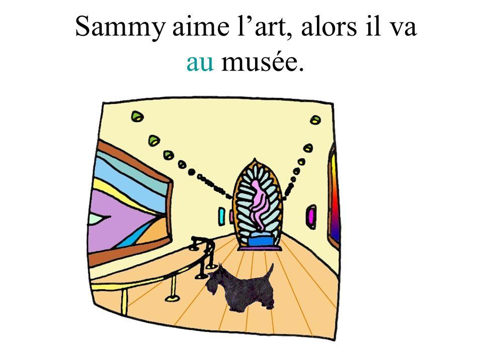 Sammy aime l'art, alors il va au musée.