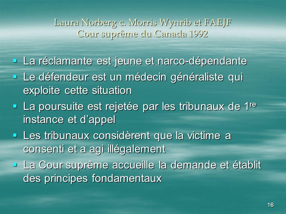 Laura Norberg c. Morris Wynrib et FAEJF Cour suprême du Canada 1992