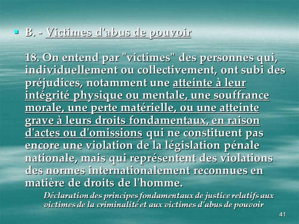 B. - Victimes d abus de pouvoir 18