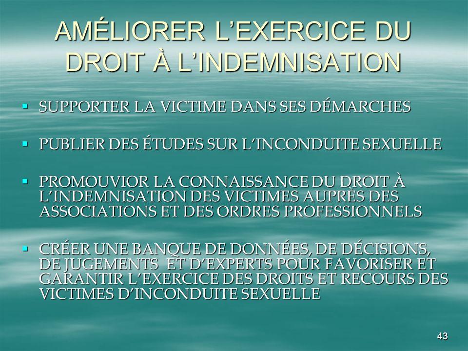 AMÉLIORER L'EXERCICE DU DROIT À L'INDEMNISATION