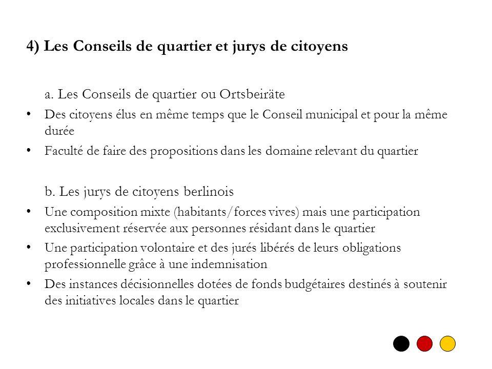 4) Les Conseils de quartier et jurys de citoyens