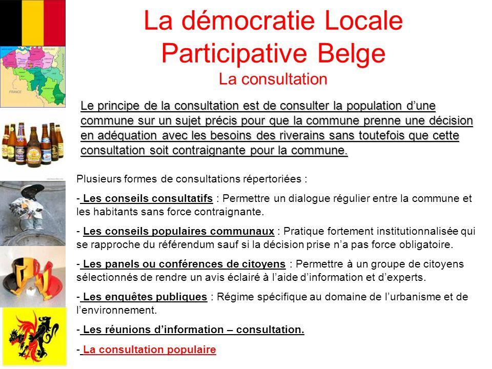 La démocratie Locale Participative Belge La consultation