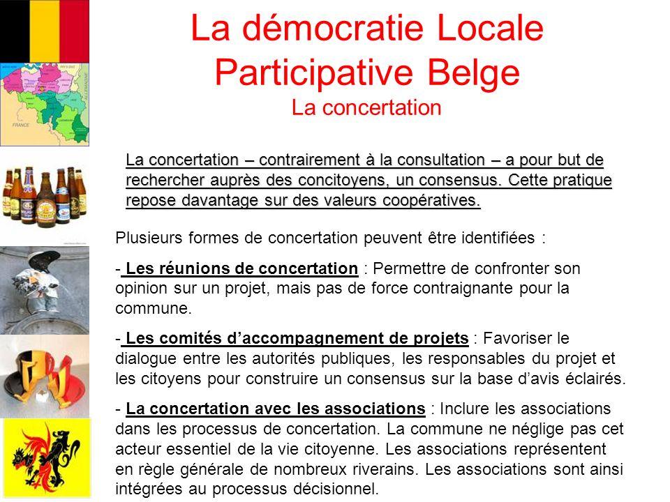 La démocratie Locale Participative Belge La concertation