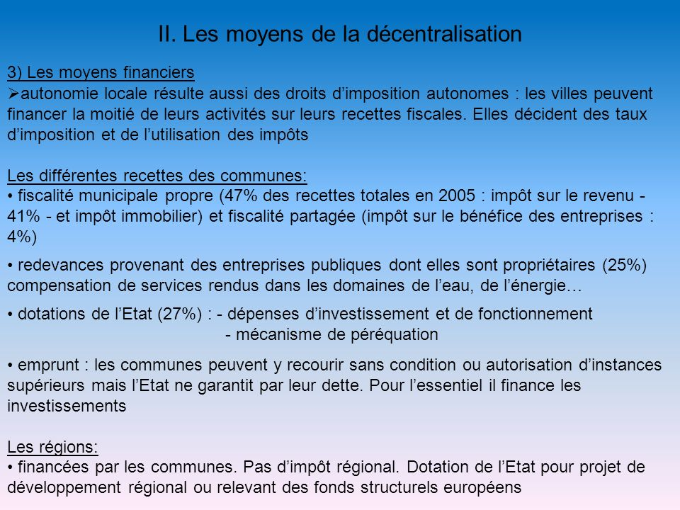 II. Les moyens de la décentralisation