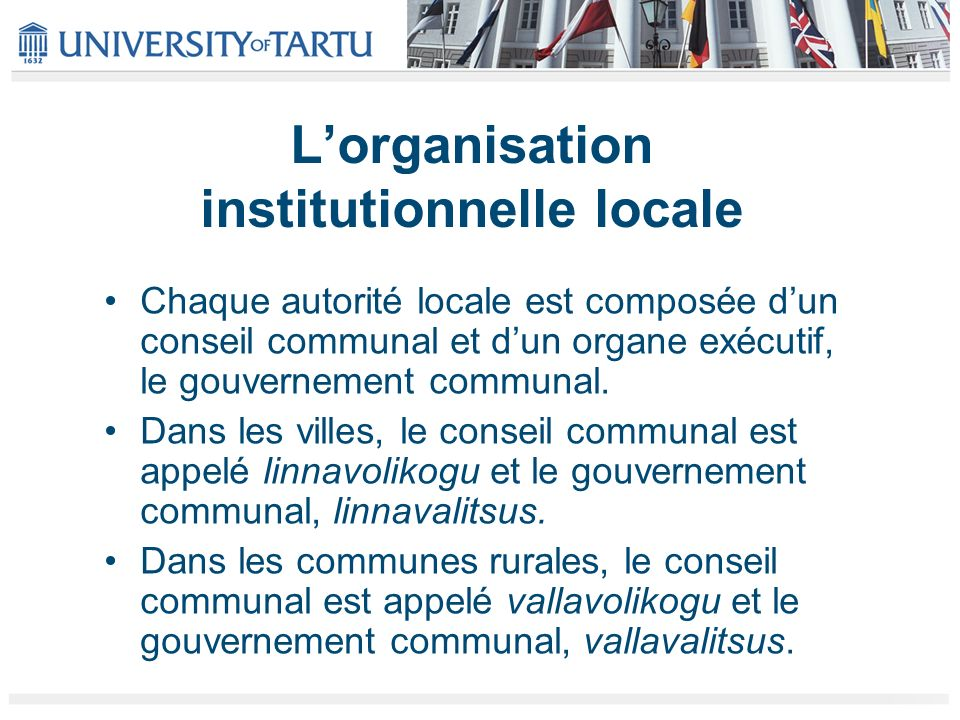 L'organisation institutionnelle locale