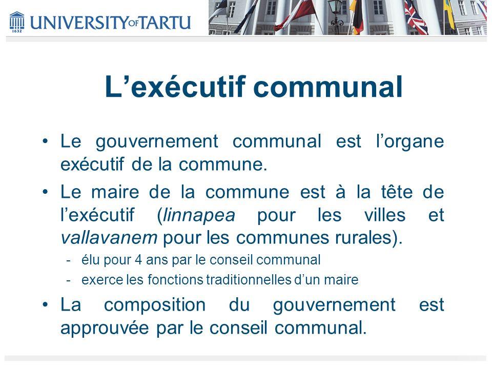 L'exécutif communal Le gouvernement communal est l'organe exécutif de la commune.