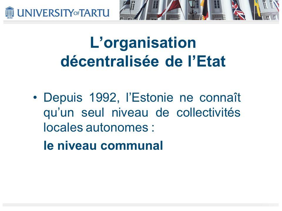 L'organisation décentralisée de l'Etat