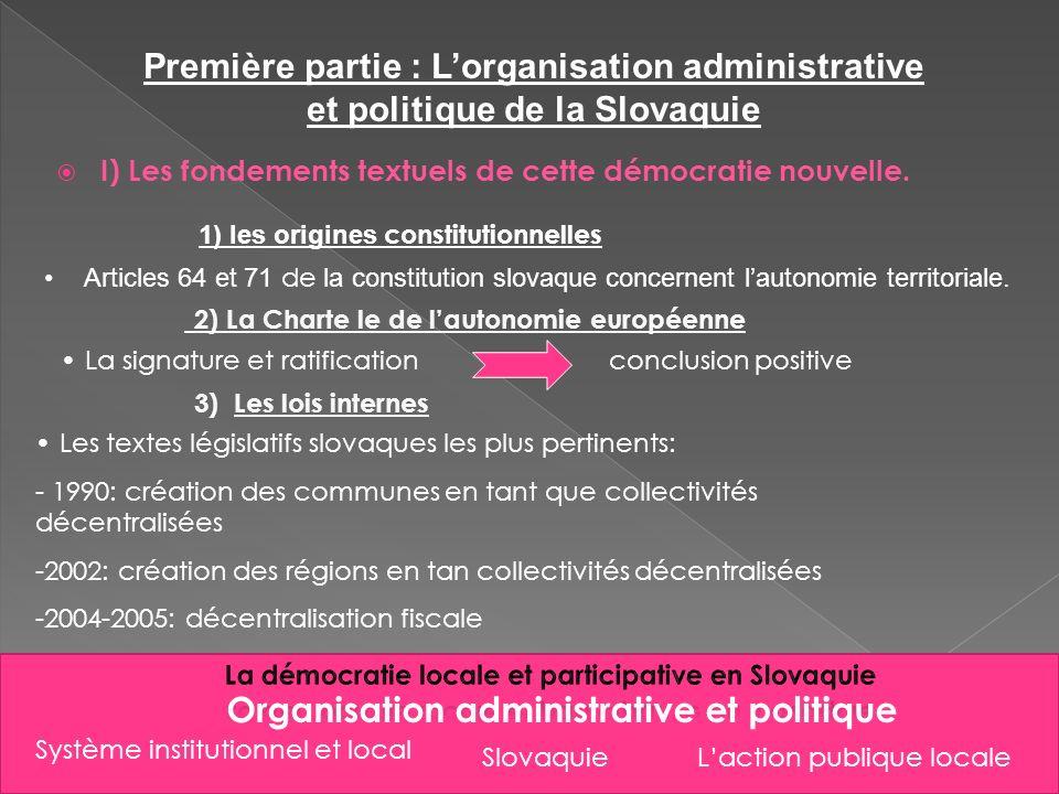 Première partie : L'organisation administrative