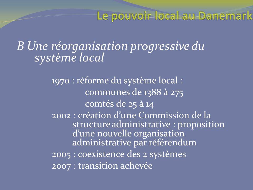B Une réorganisation progressive du système local