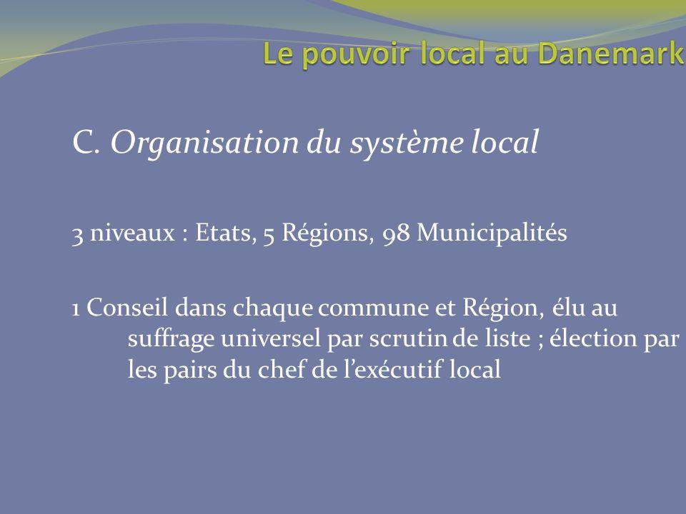C. Organisation du système local