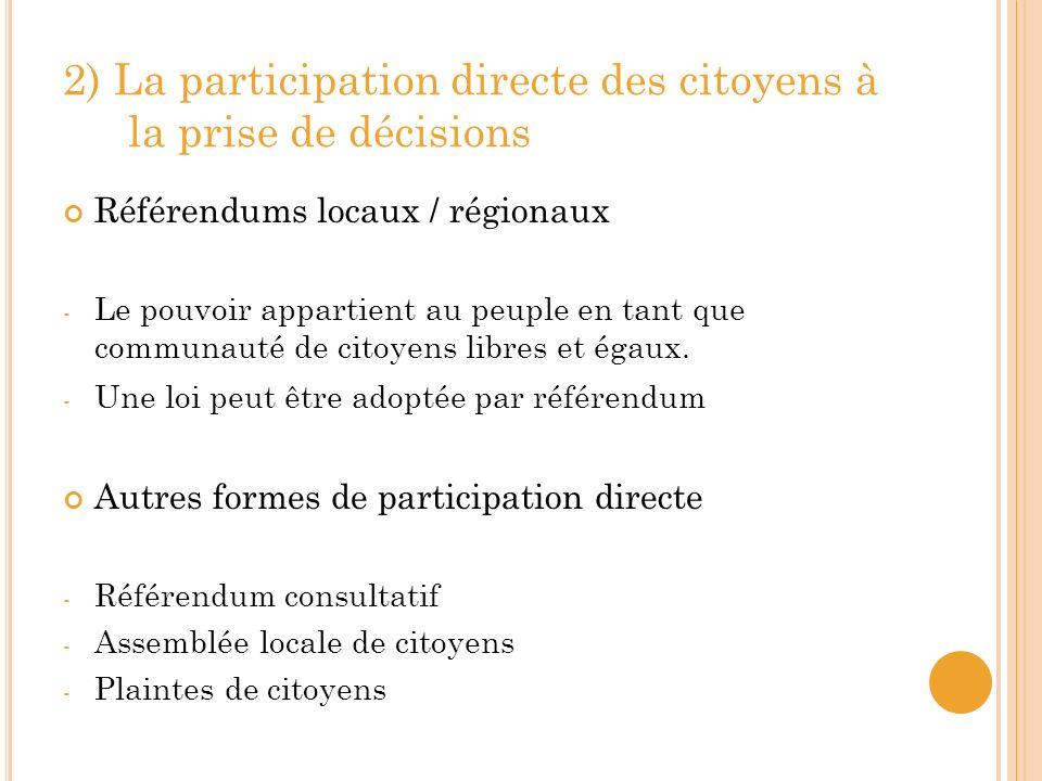 2) La participation directe des citoyens à la prise de décisions