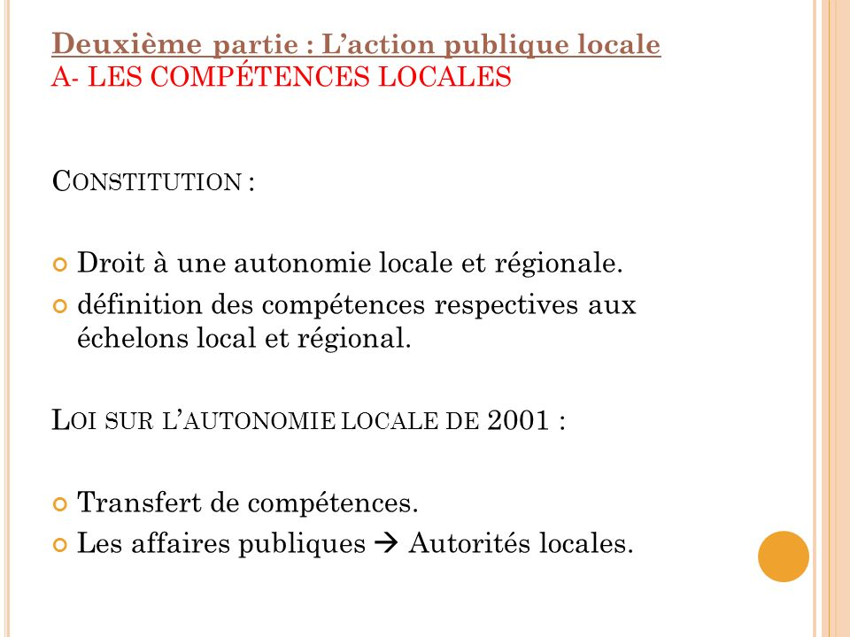 Deuxième partie : L'action publique locale A- LES COMPÉTENCES LOCALES