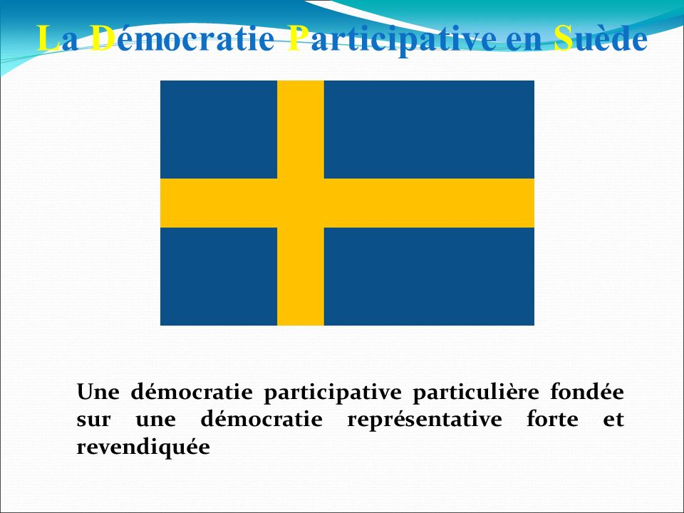 La Démocratie Participative en Suède