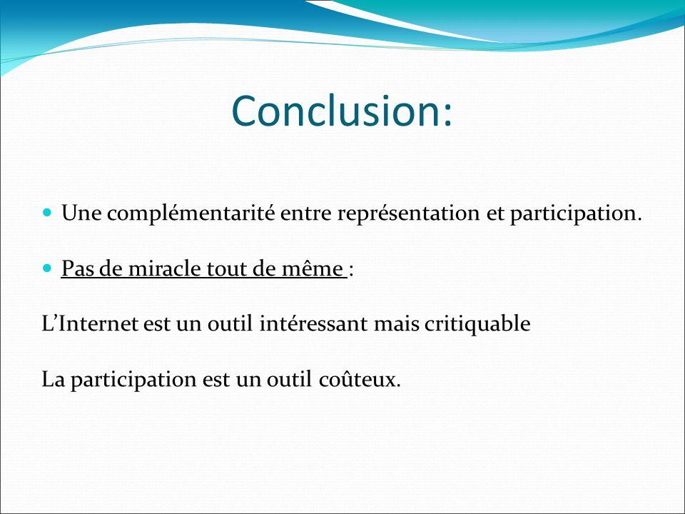 Conclusion: Une complémentarité entre représentation et participation.