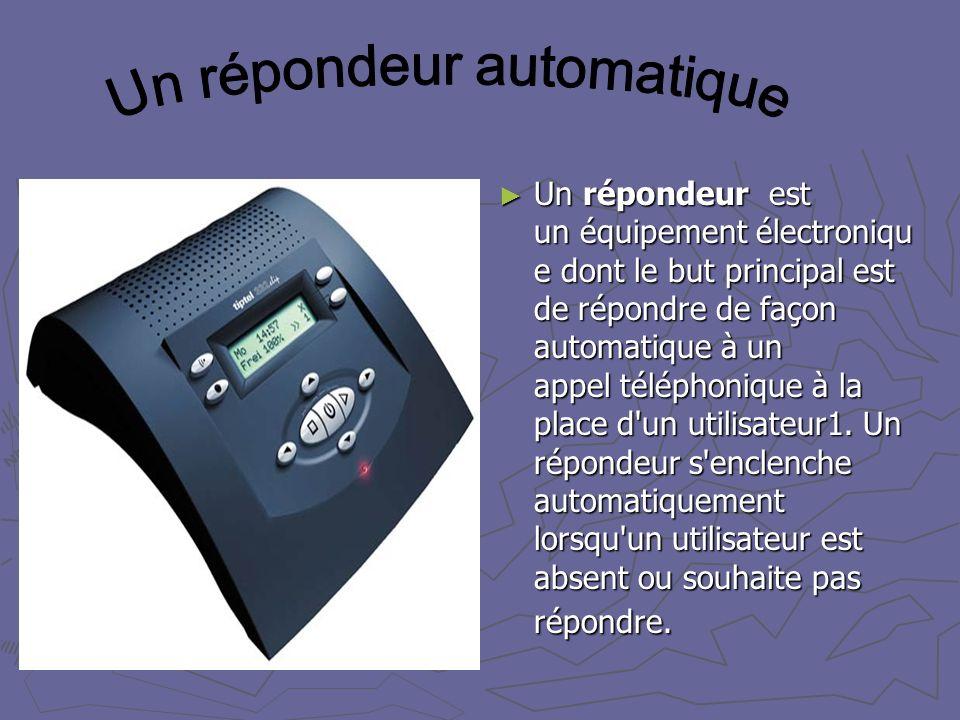 Un répondeur automatique