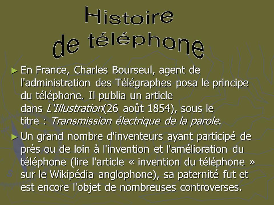 Histoire de téléphone.