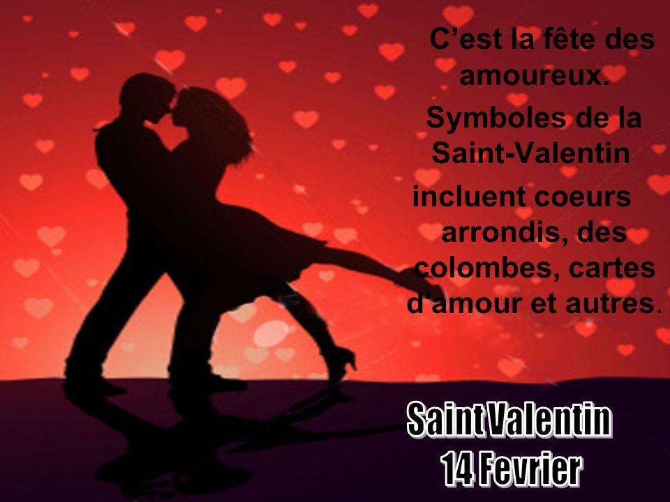 C'est la fête des amoureux. Symboles de la Saint-Valentin