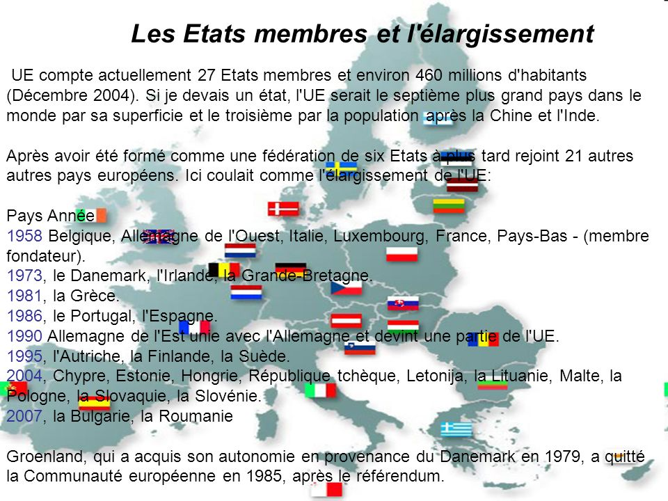 Les Etats membres et l élargissement