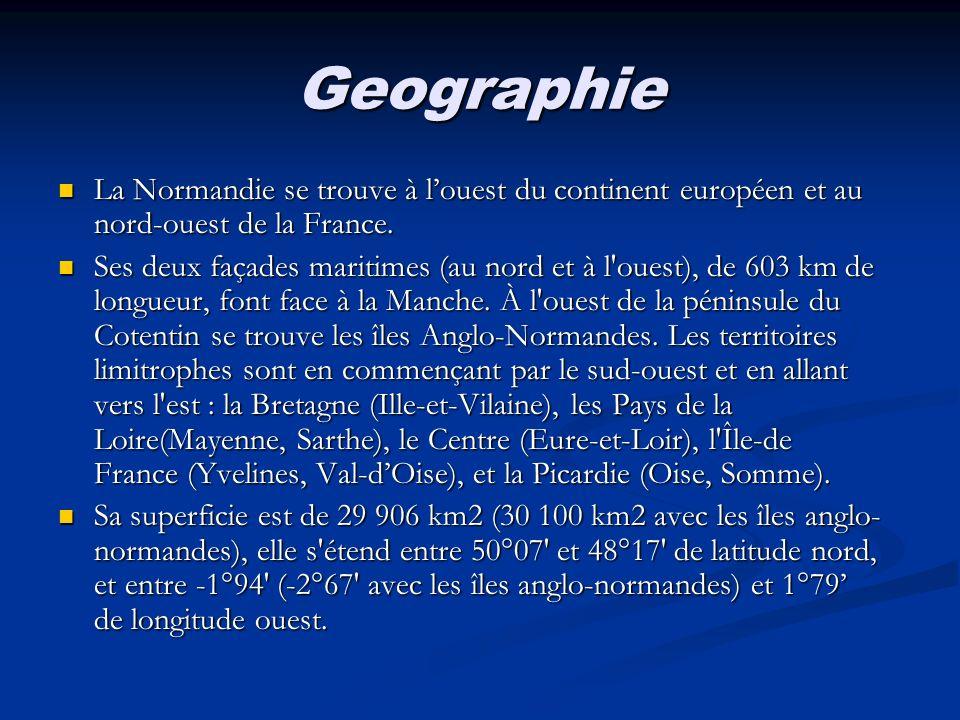 Geographie La Normandie se trouve à l'ouest du continent européen et au nord-ouest de la France.