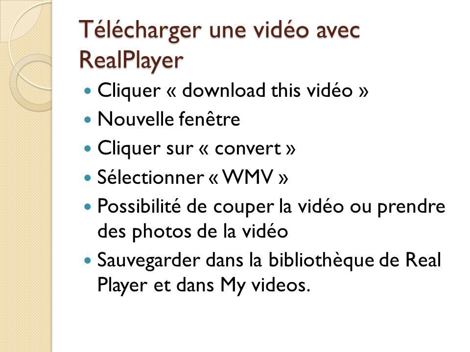 Télécharger une vidéo avec RealPlayer