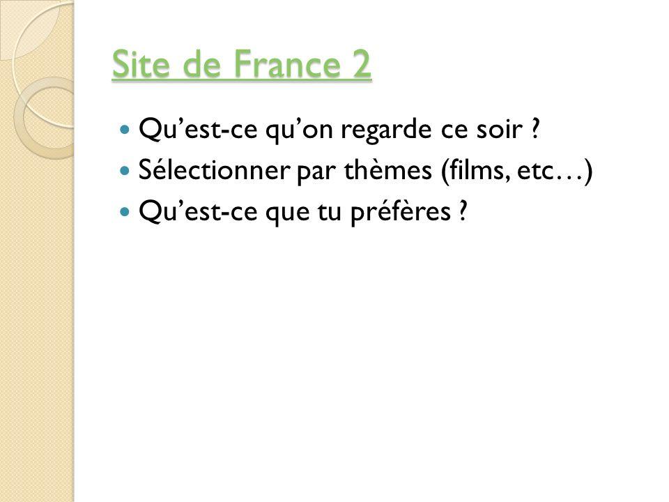Site de France 2 Qu'est-ce qu'on regarde ce soir