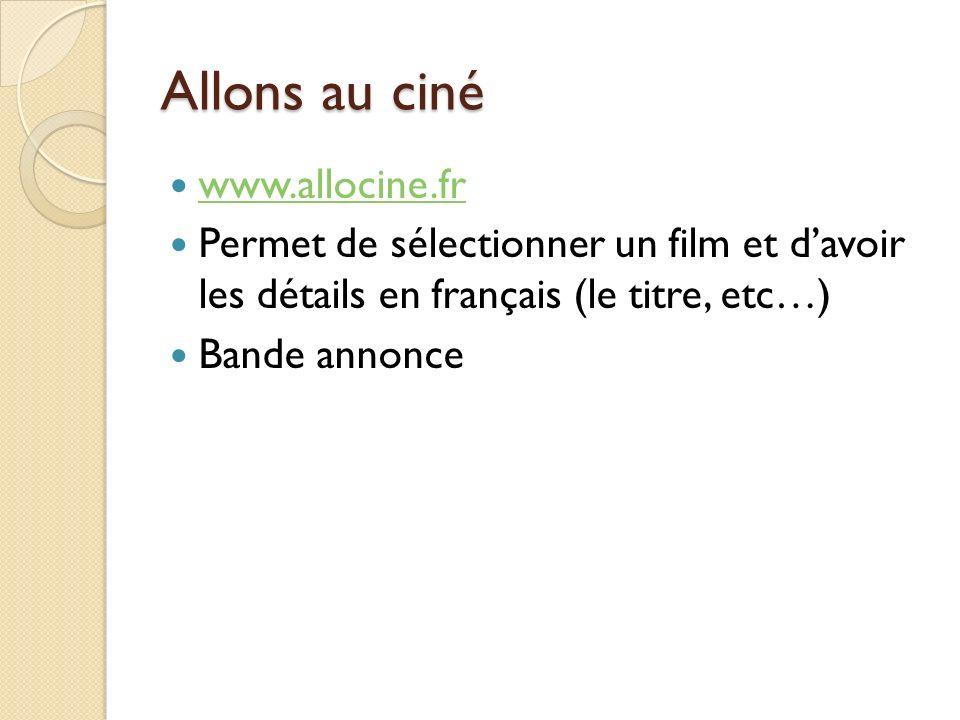 Allons au ciné www.allocine.fr