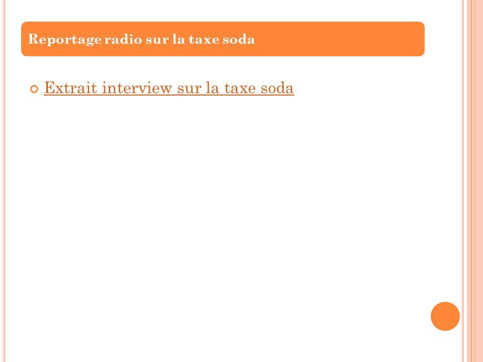 Extrait interview sur la taxe soda