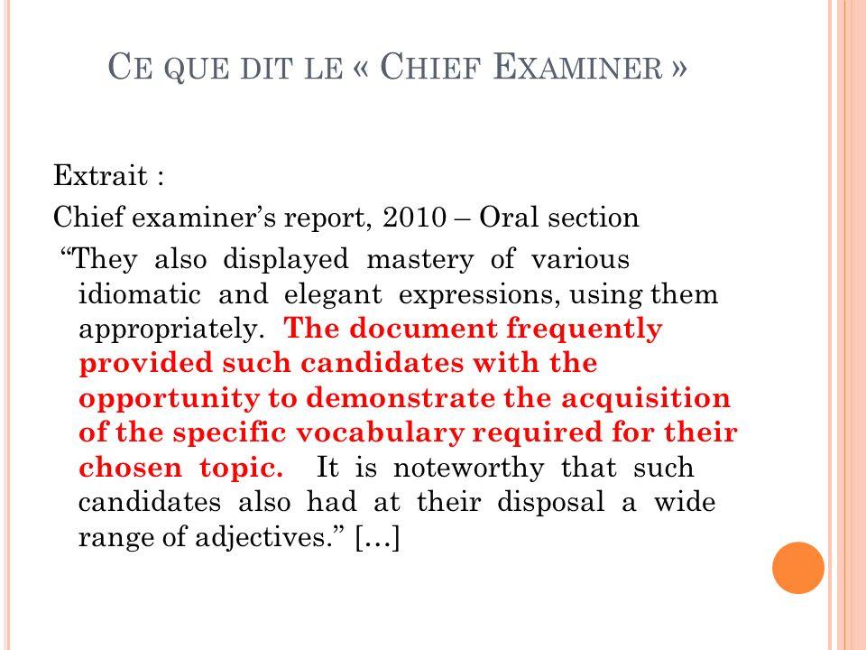Ce que dit le « Chief Examiner »