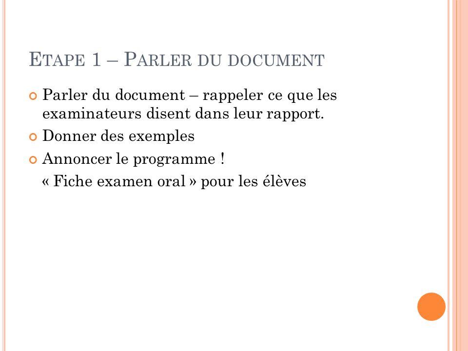 Etape 1 – Parler du document