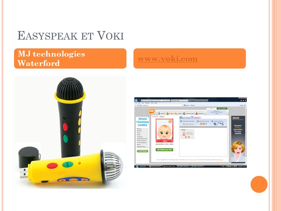 Easyspeak et Voki MJ technologies Waterford www.voki.com